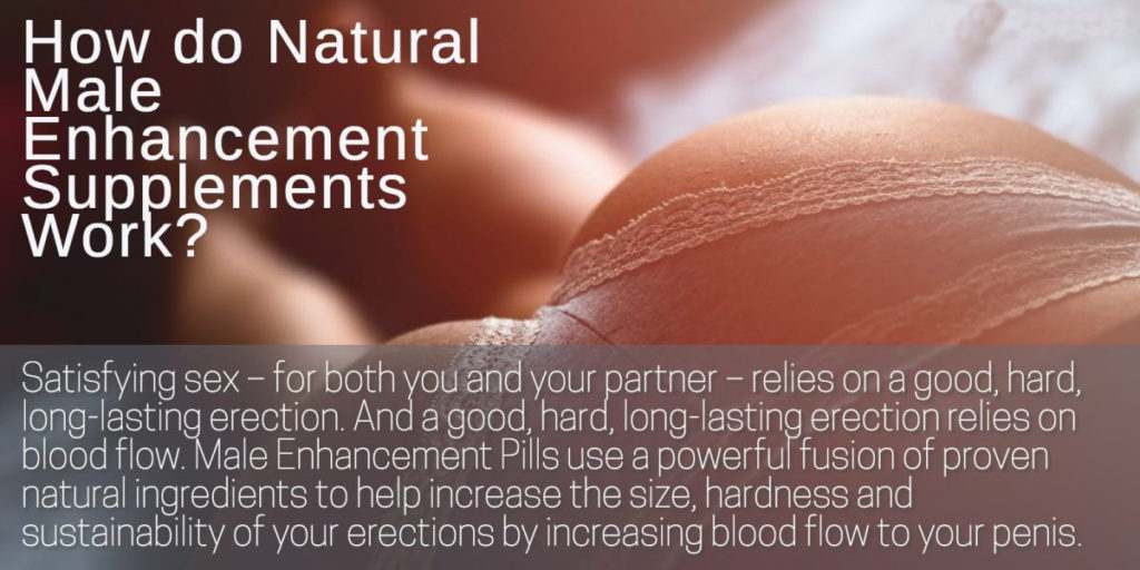what does a male enhancement pill do