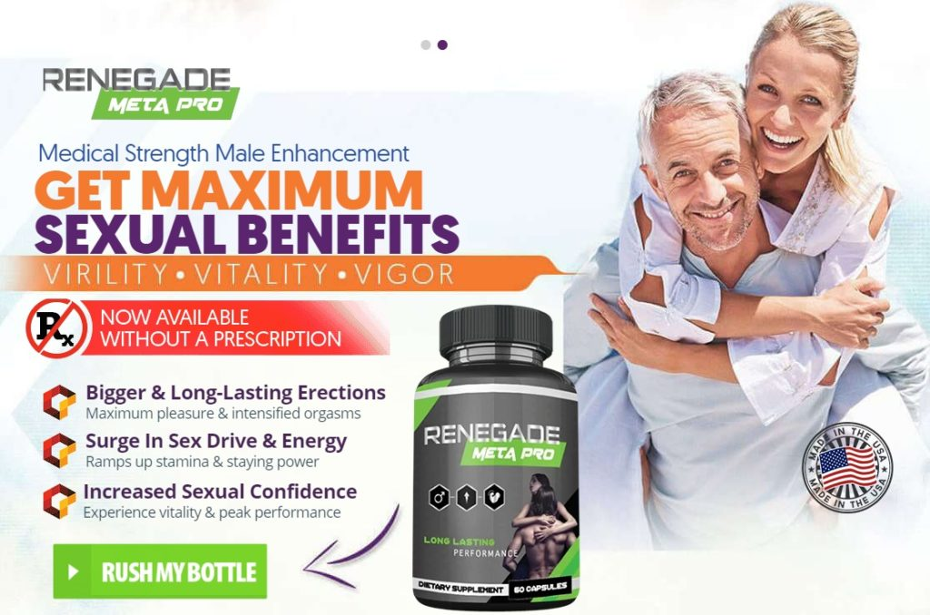 Renegade Meta Pro Male Enhancement Reviews- Side Effects, Price